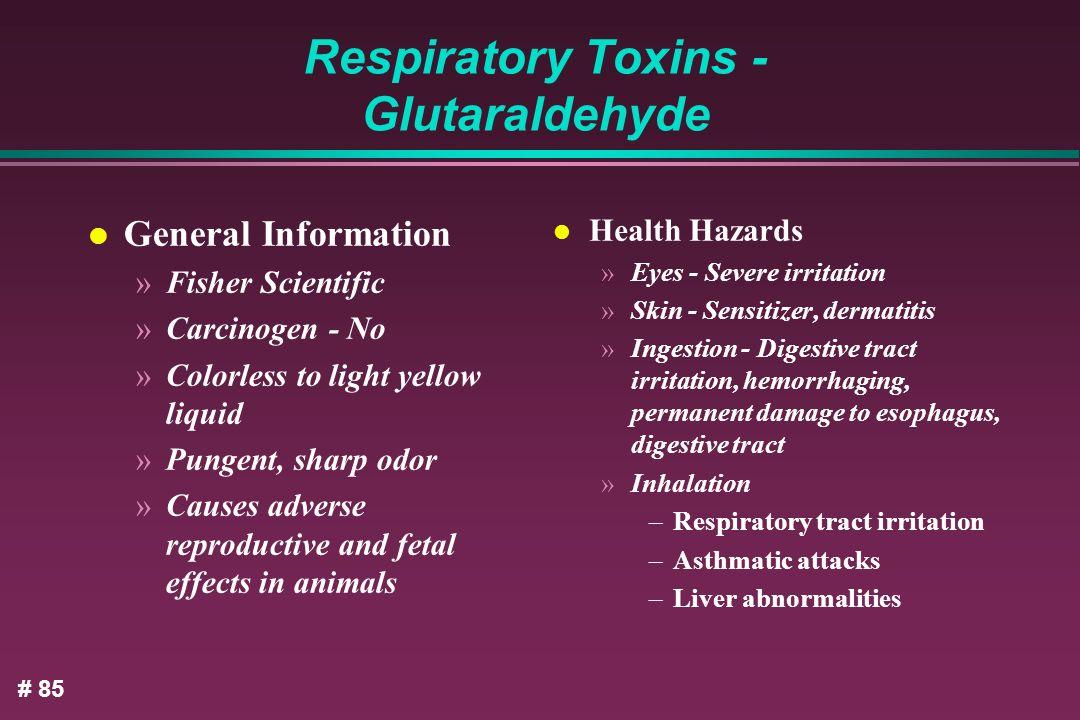 Respiratory Toxins - Glutaraldehyde