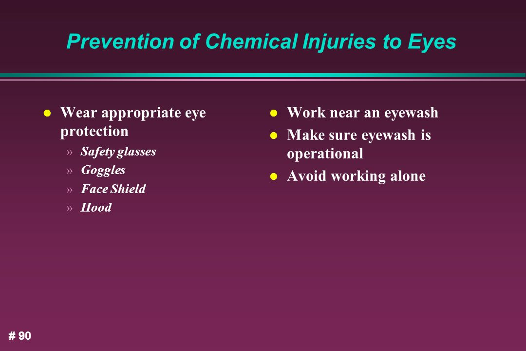 Prevention of Chemical Injuries to Eyes