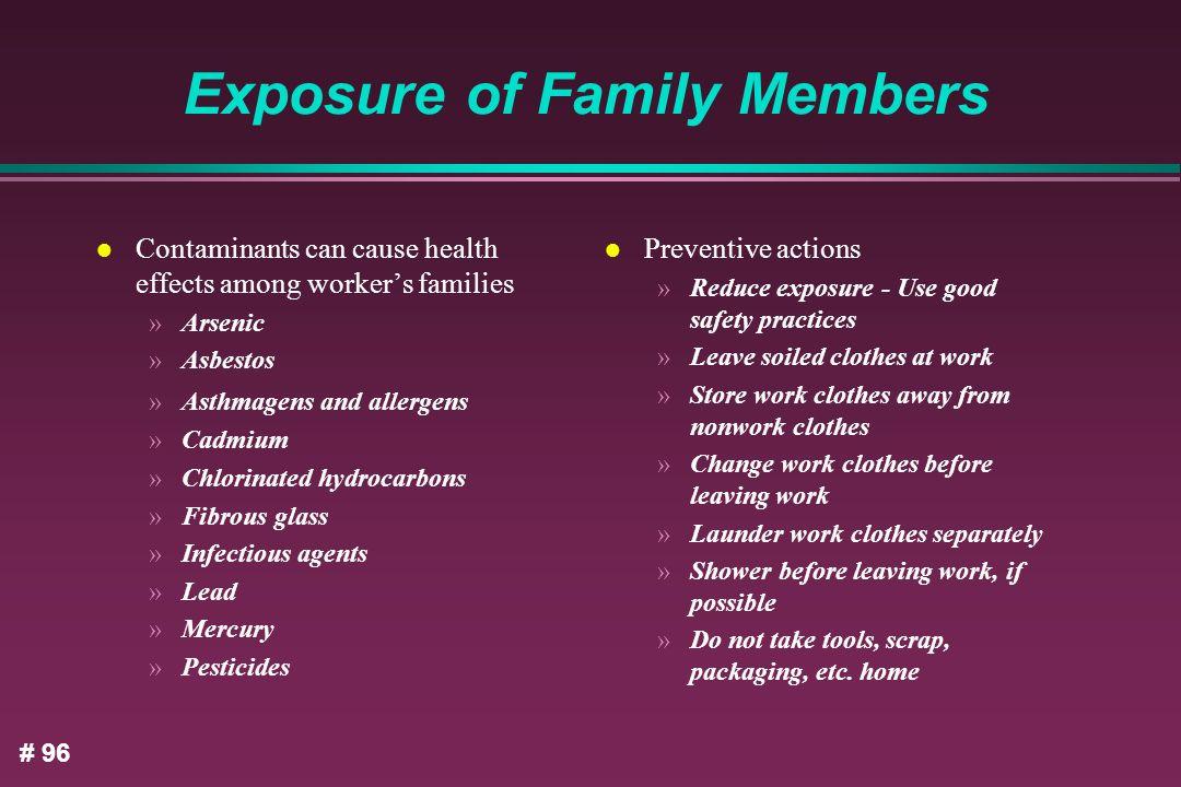 Exposure of Family Members