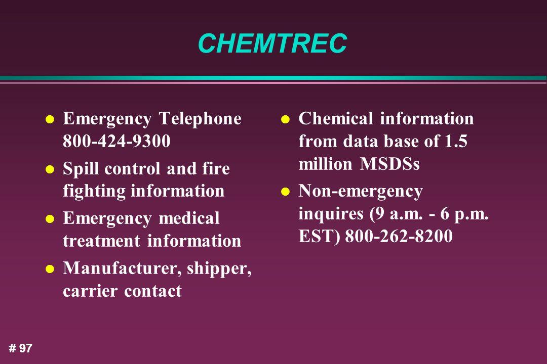 CHEMTREC Emergency Telephone 800-424-9300