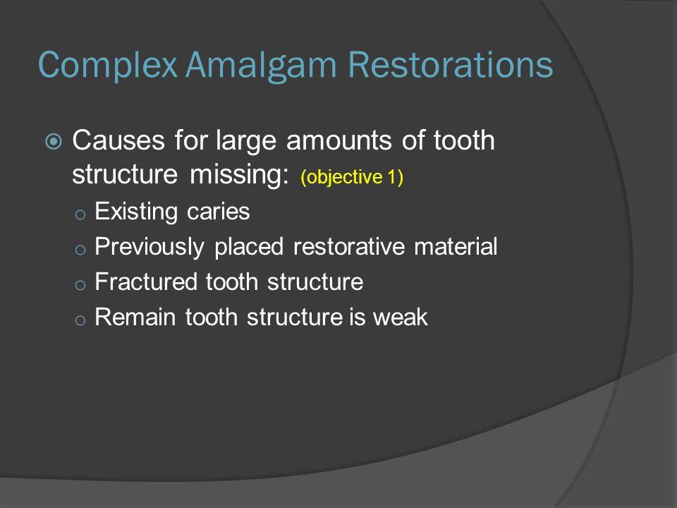 Complex Amalgam Restorations