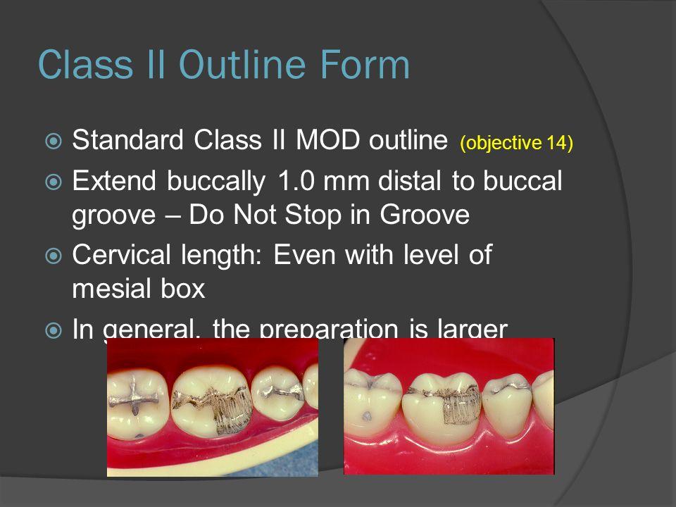Class II Outline Form Standard Class II MOD outline (objective 14)