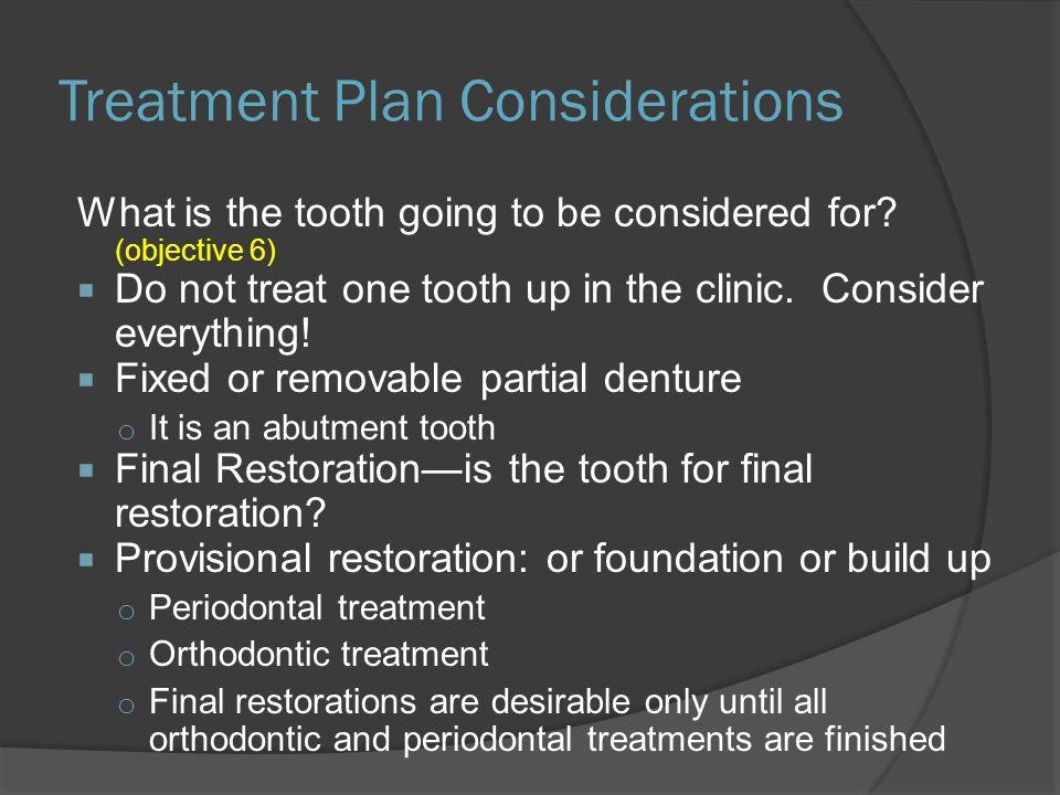 Treatment Plan Considerations