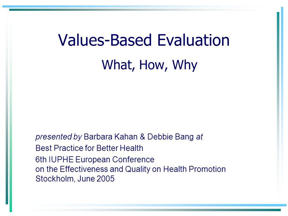 Values-Based Evaluation