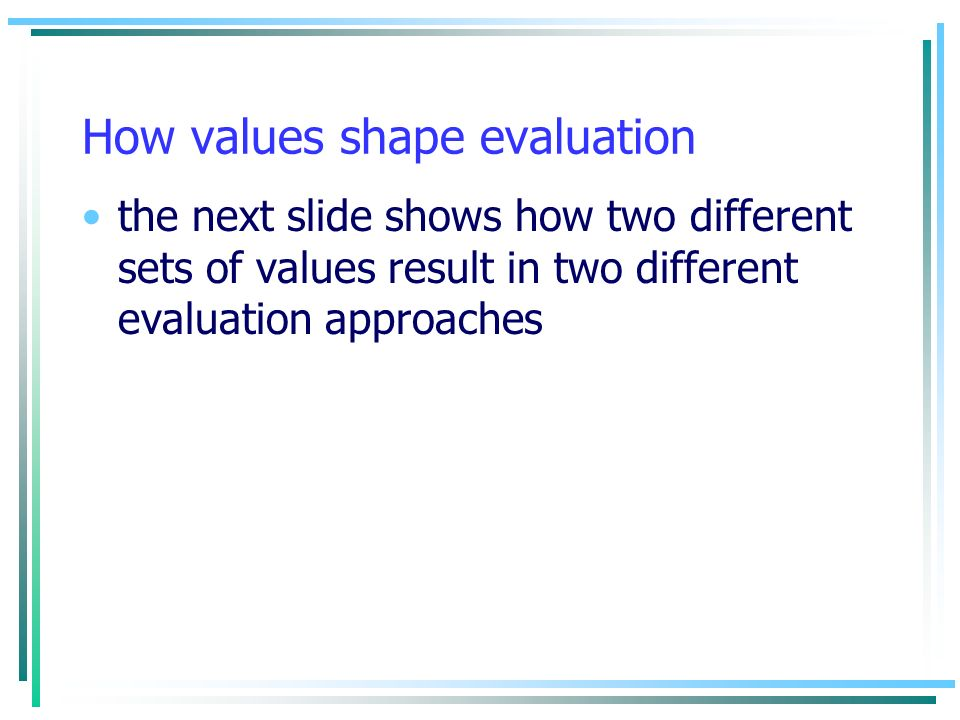 How values shape evaluation