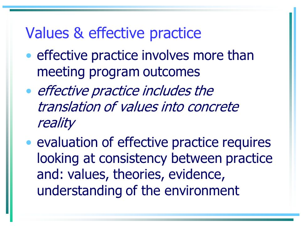 Values & effective practice