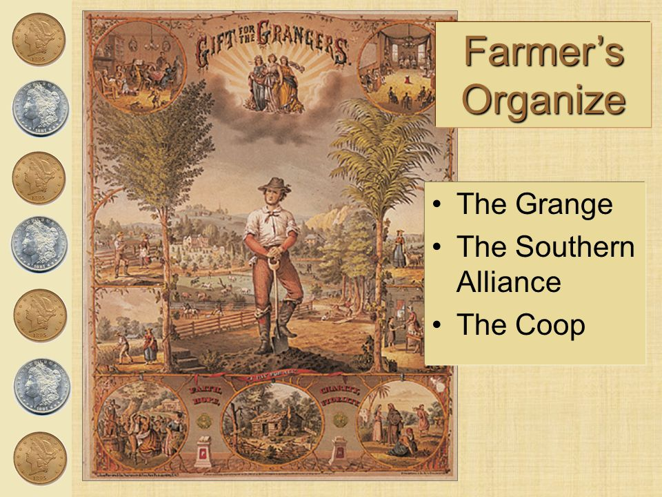 Farmer's Organize The Grange The Southern Alliance The Coop