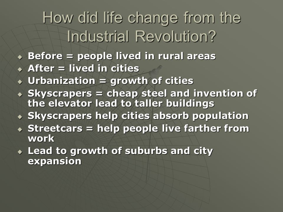 an overview of the industrial revolution and the time of drastic change The american revolution changed america  how did the american revolution change where did the american revolution take place what is a summary of the.