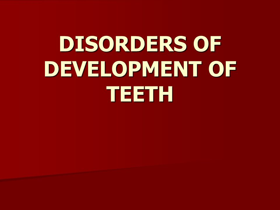 developmental defects of teeth What is a developmental defect  • teeth outside cleft area have greater prevalence of developmental defects  on stage of development of teeth at time of .