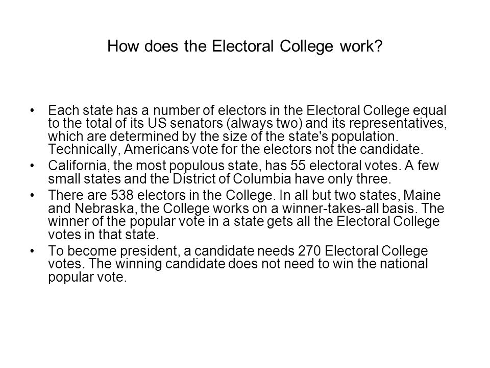 How does the Electoral College work