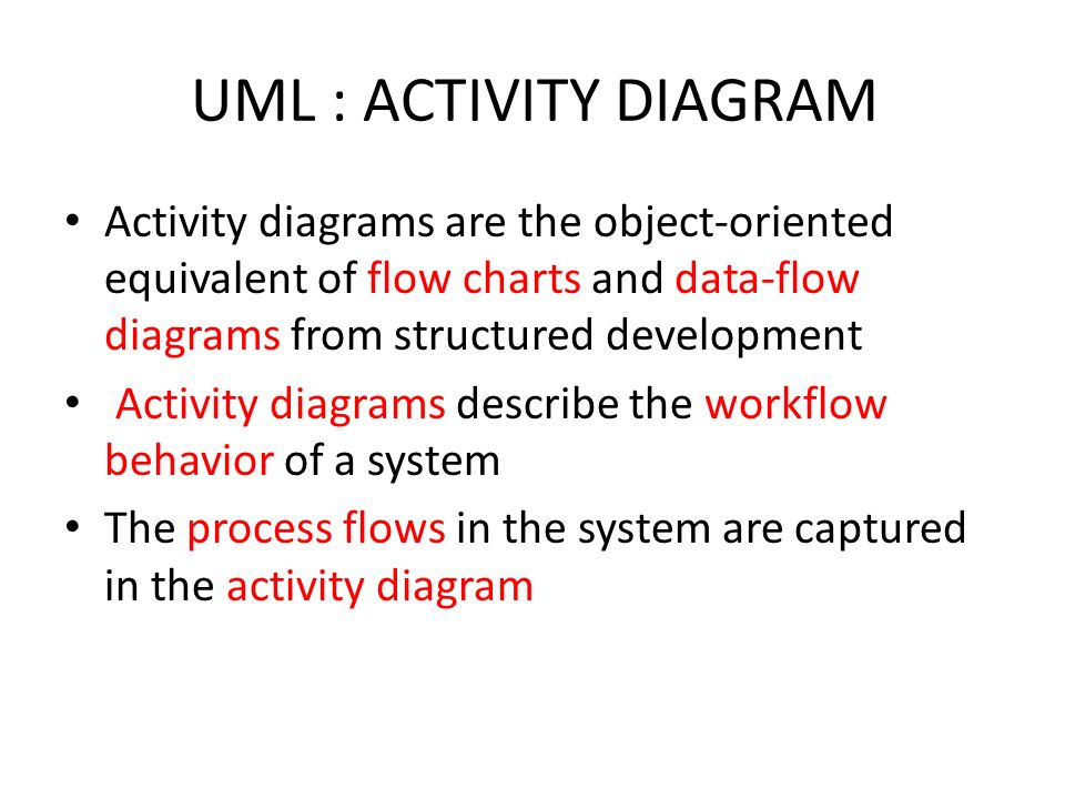 Activity diagram ppt video online download uml activity diagram activity diagrams are the object oriented equivalent of flow charts and ccuart Image collections