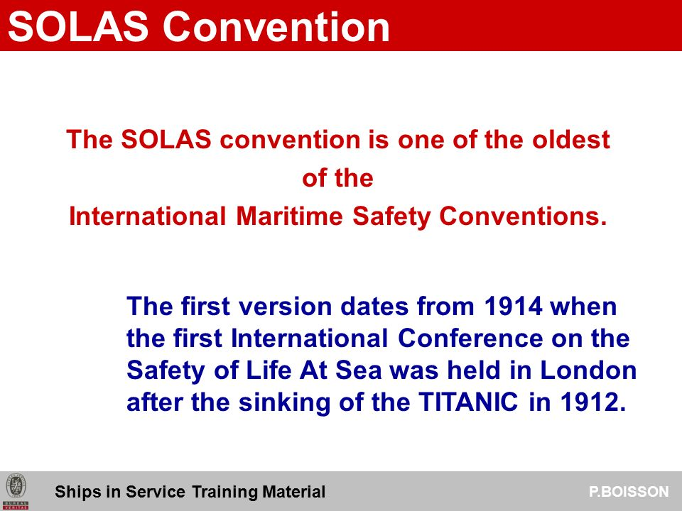 Solas - the international convention for the safety of life