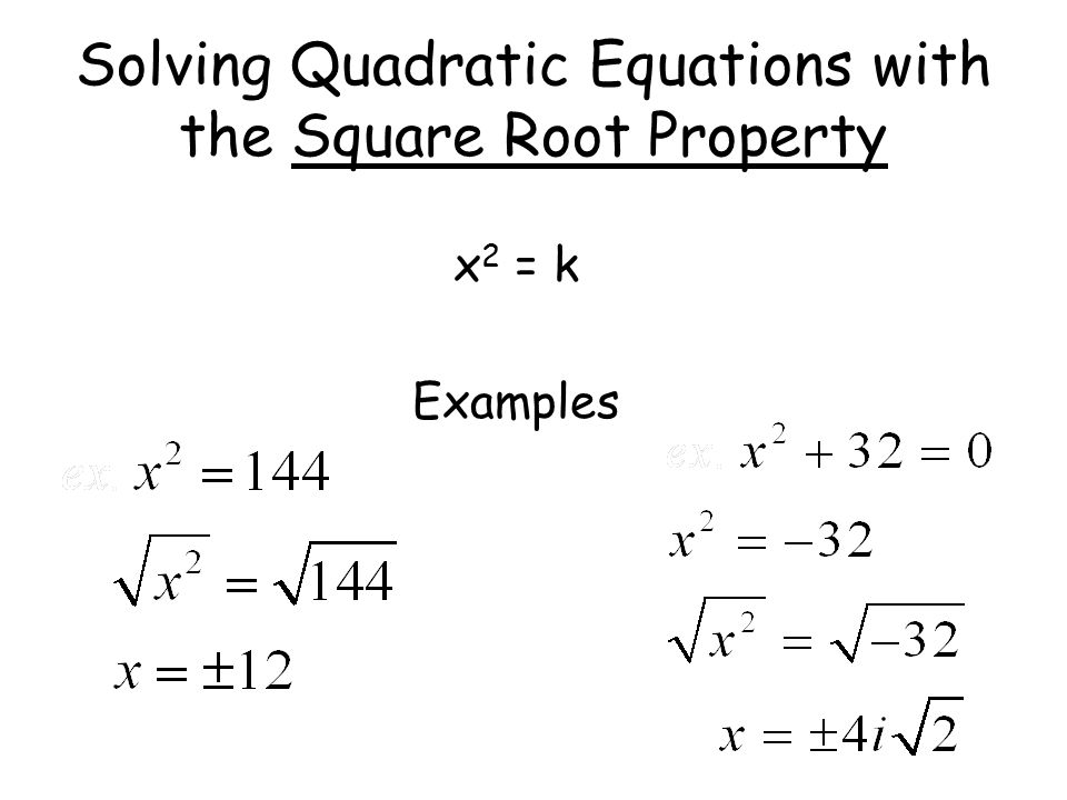 Solving Quadratic Equations with the Square Root Property