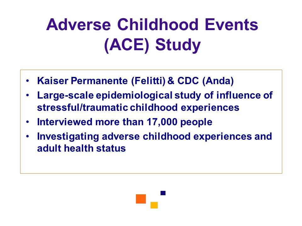 Adverse Childhood Events (ACE) Study