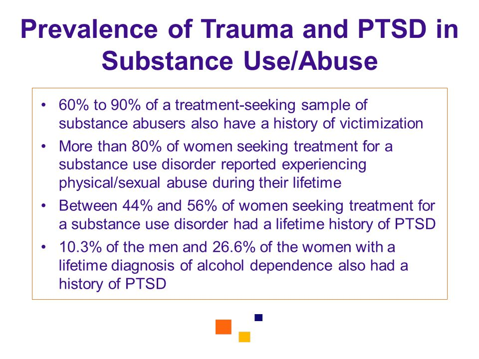 Prevalence of Trauma and PTSD in Substance Use/Abuse