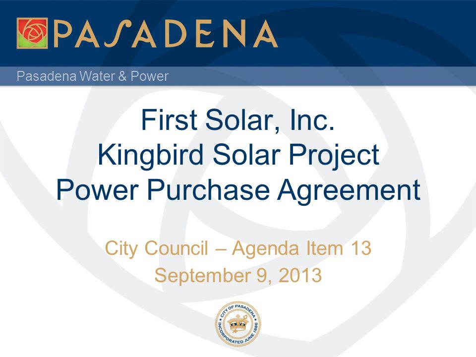 First Solar, Inc. Kingbird Solar Project Power Purchase Agreement