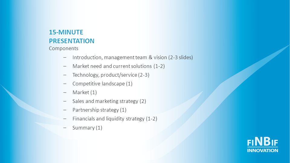 15-MINUTE PRESENTATION Components