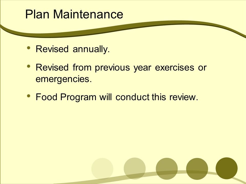 Plan Maintenance Revised annually.