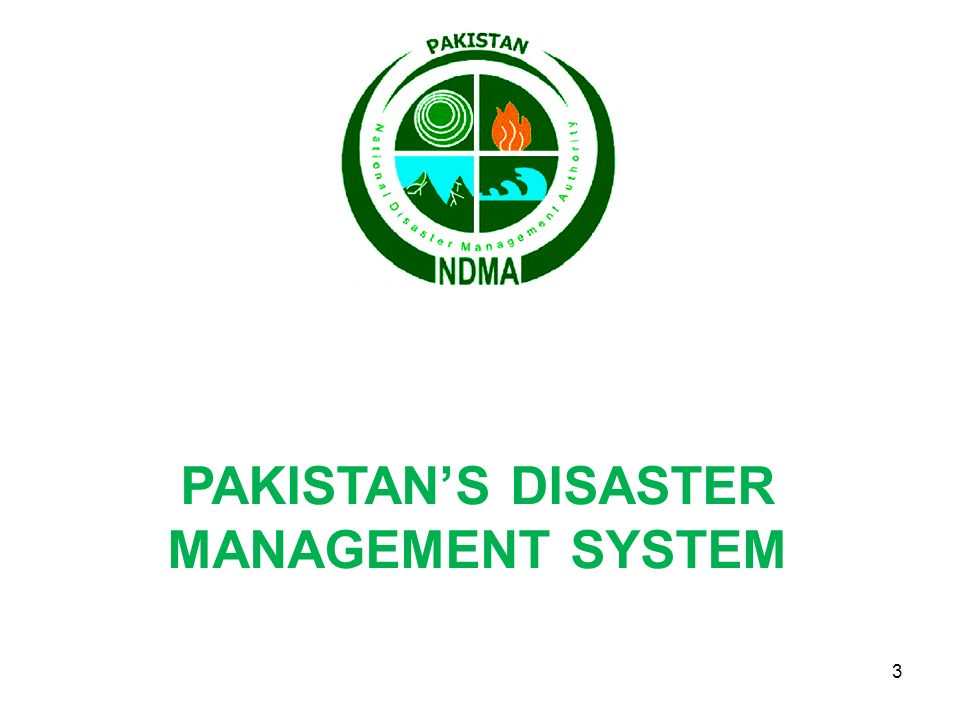 PAKISTAN'S DISASTER MANAGEMENT SYSTEM