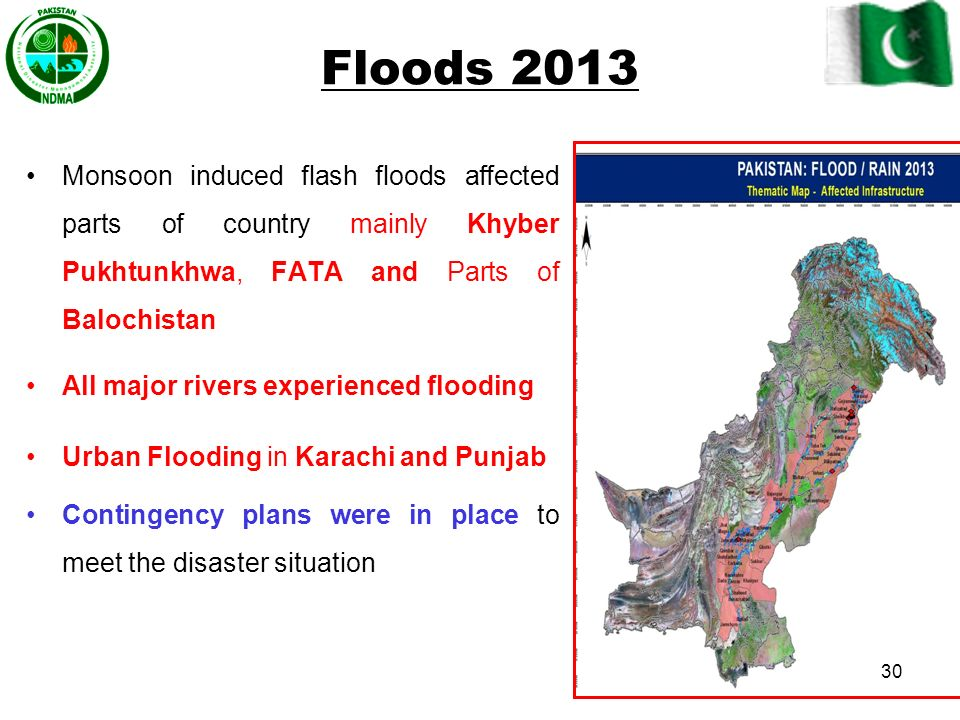 Floods 2013 Monsoon induced flash floods affected parts of country mainly Khyber Pukhtunkhwa, FATA and Parts of Balochistan.