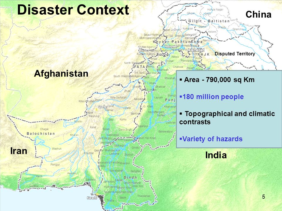 Disaster Context China Afghanistan Iran India Area - 790,000 sq Km