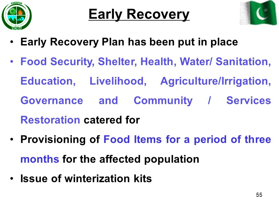 Early Recovery Early Recovery Plan has been put in place
