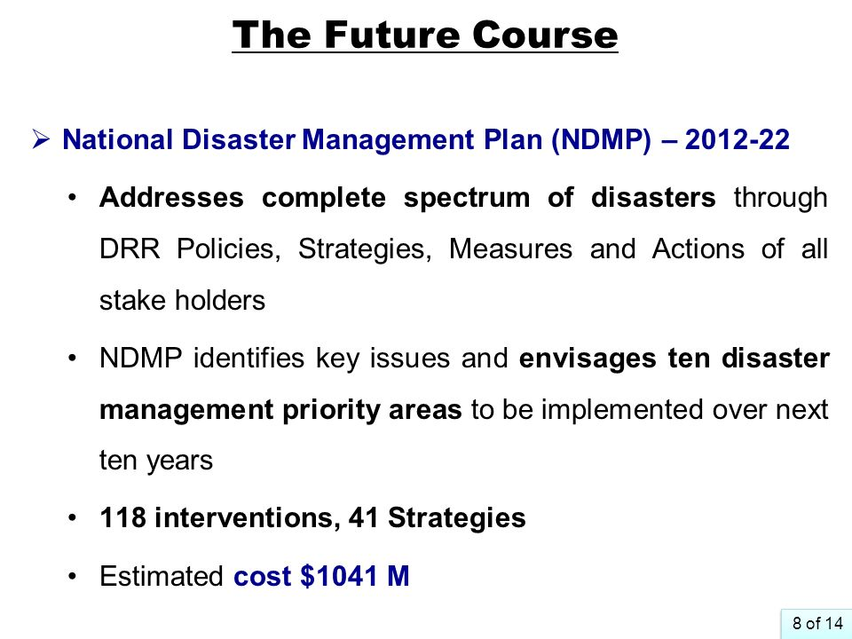 The Future Course National Disaster Management Plan (NDMP) – 2012-22