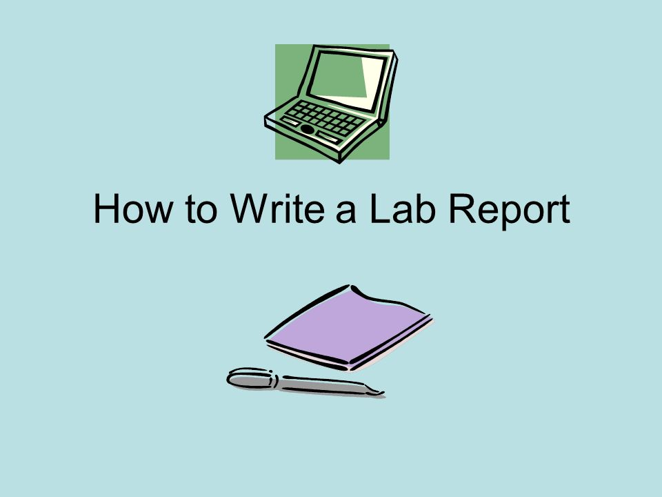 Good lab report