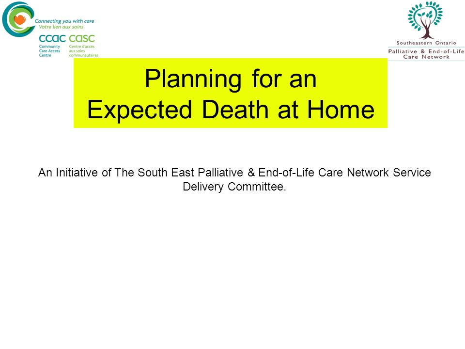 Planning for an Expected Death at Home