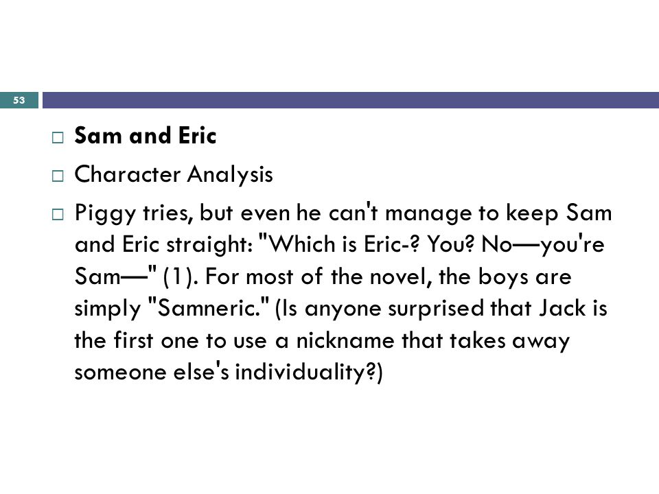 samneric definition Get an answer for 'what did samneric mistake as the beast in the lord of the flies ' and find homework help for other lord of the flies questions at enotes.
