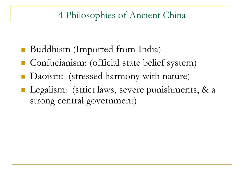 4 Philosophies of Ancient China