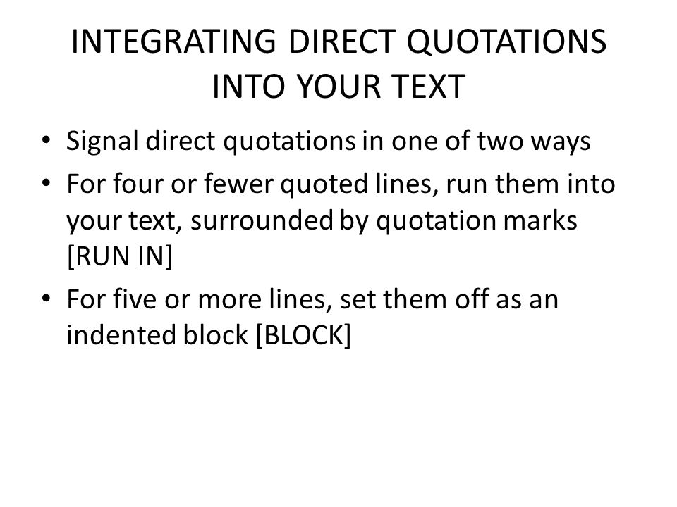 INTEGRATING DIRECT QUOTATIONS INTO YOUR TEXT