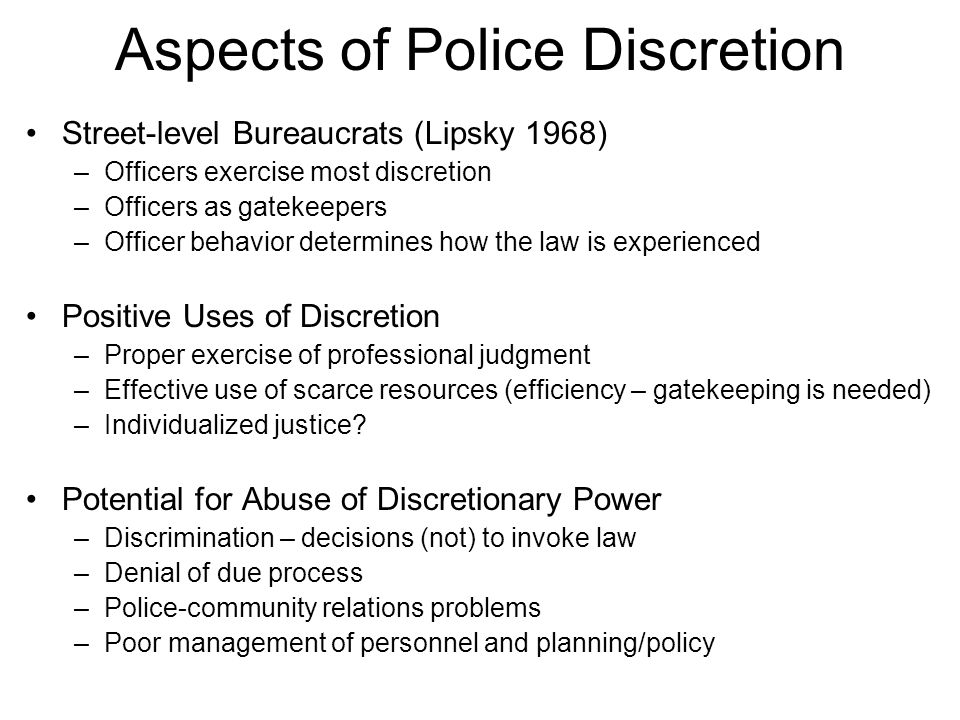 police discretion and corruption Causes of police corruption as many have questioned, what leads to police corruption discretion - descrition has both bad and good qualities if used correctly discretion should not be a problem, but when taken advantage of discretion is a huge problem.
