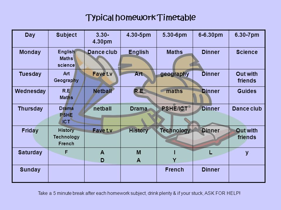 Typical homework Timetable