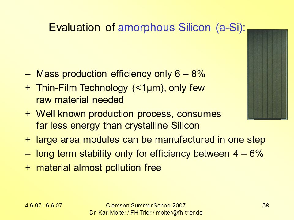 Evaluation of amorphous Silicon (a-Si):