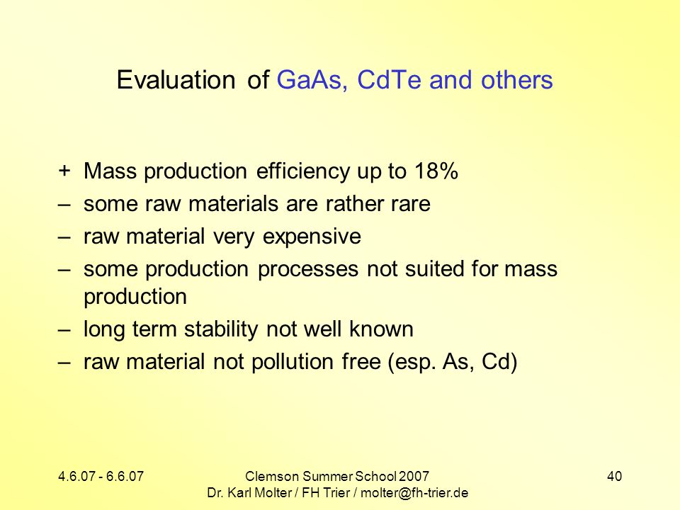 Evaluation of GaAs, CdTe and others