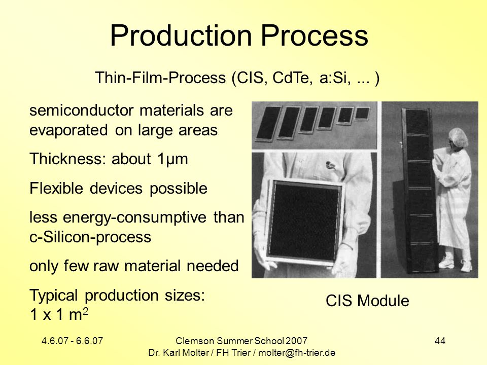 Production Process Thin-Film-Process (CIS, CdTe, a:Si, ... )