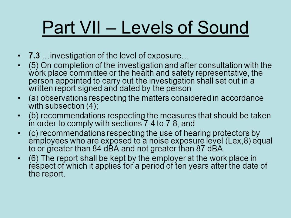 Part VII – Levels of Sound
