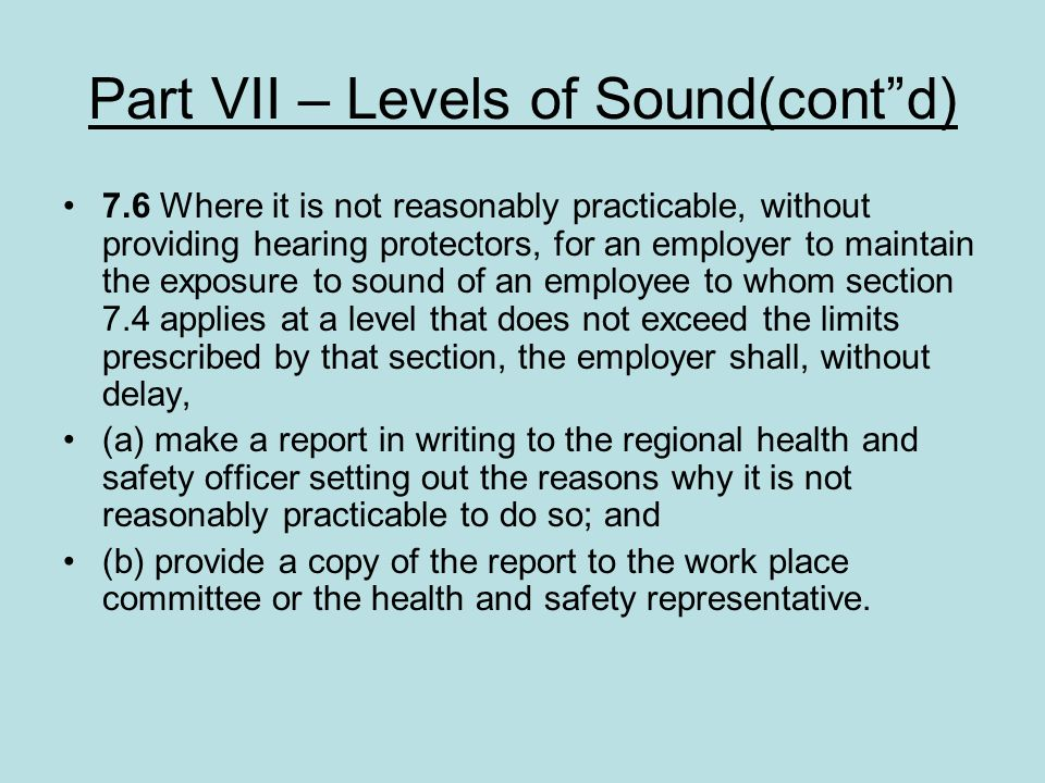 Part VII – Levels of Sound(cont d)
