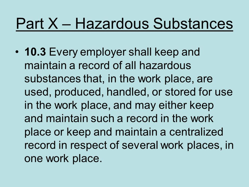 Part X – Hazardous Substances