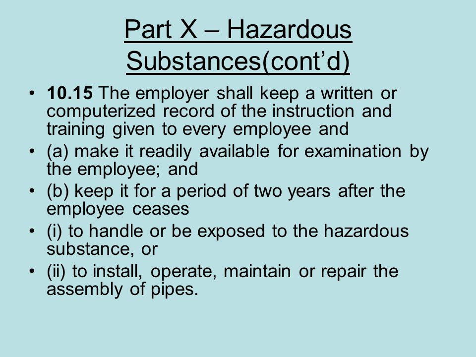 Part X – Hazardous Substances(cont'd)