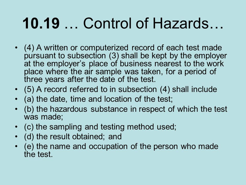 10.19 … Control of Hazards…