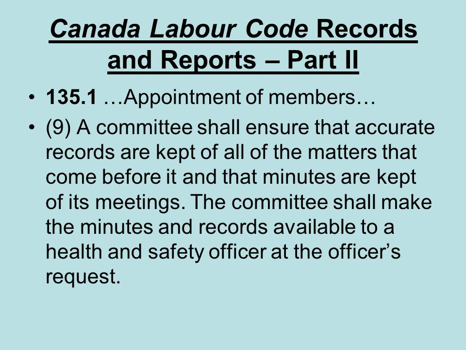Canada Labour Code Records and Reports – Part II
