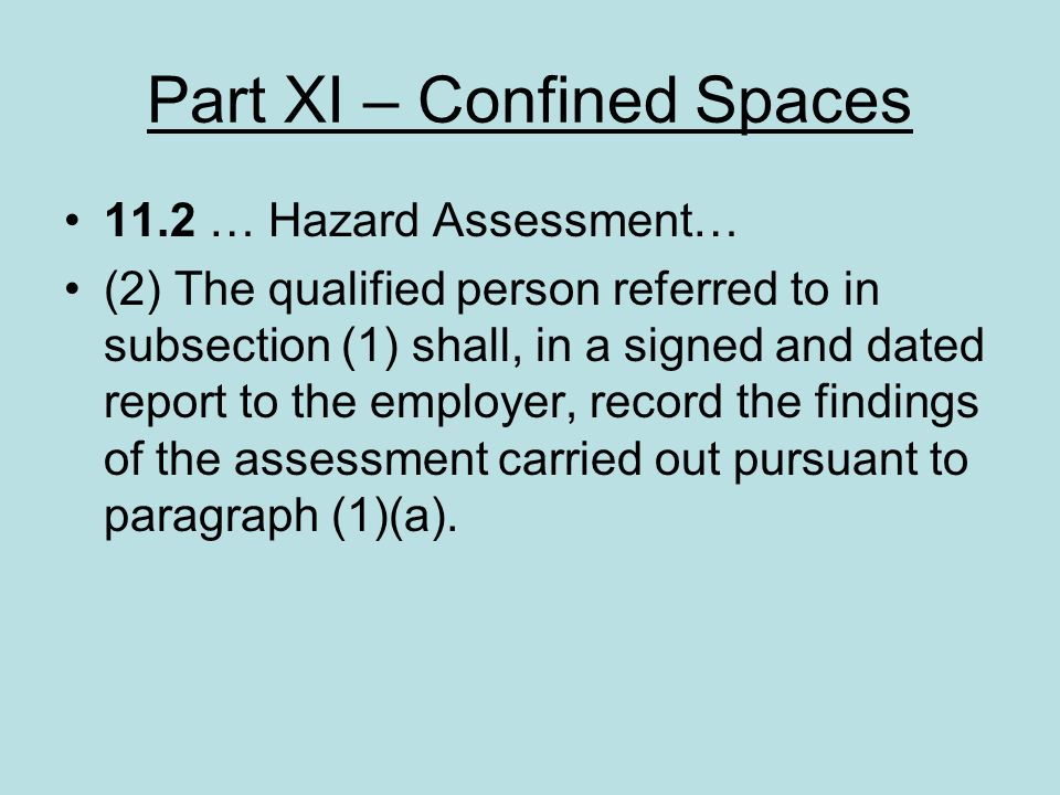 Part XI – Confined Spaces