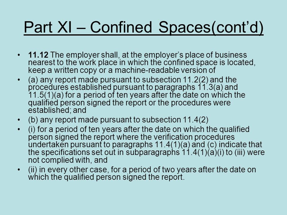Part XI – Confined Spaces(cont'd)