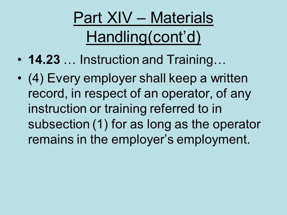Part XIV – Materials Handling(cont'd)