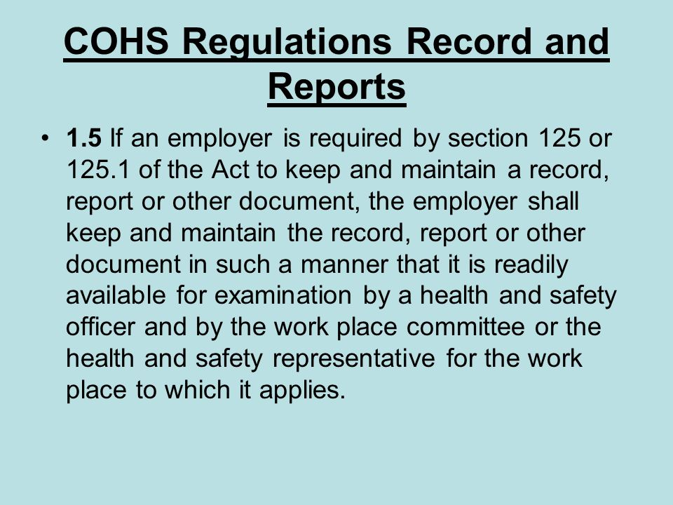 COHS Regulations Record and Reports
