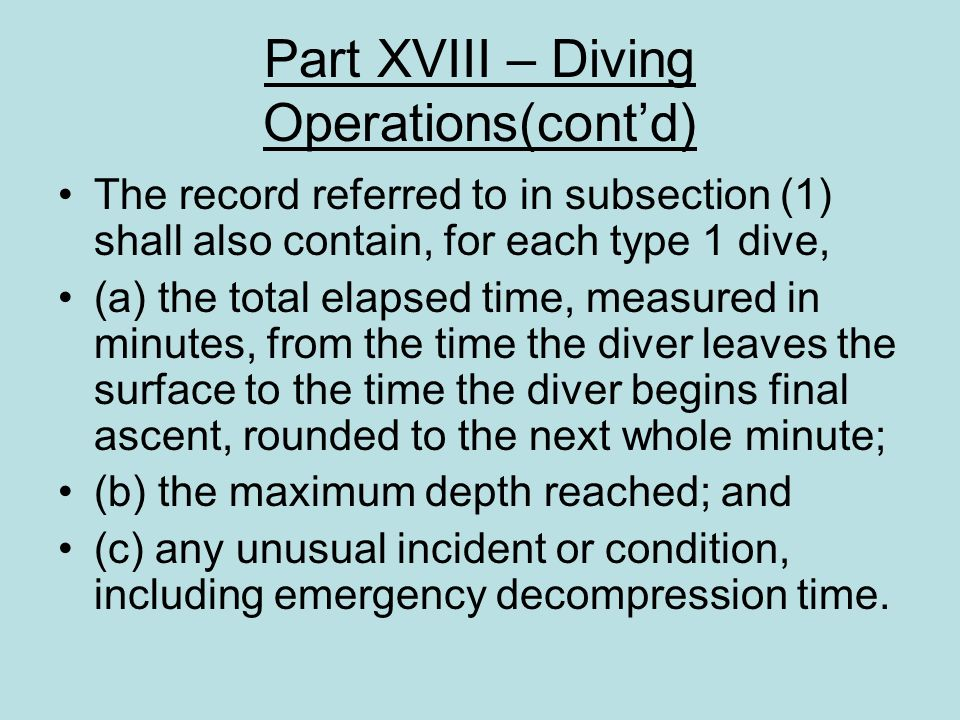 Part XVIII – Diving Operations(cont'd)