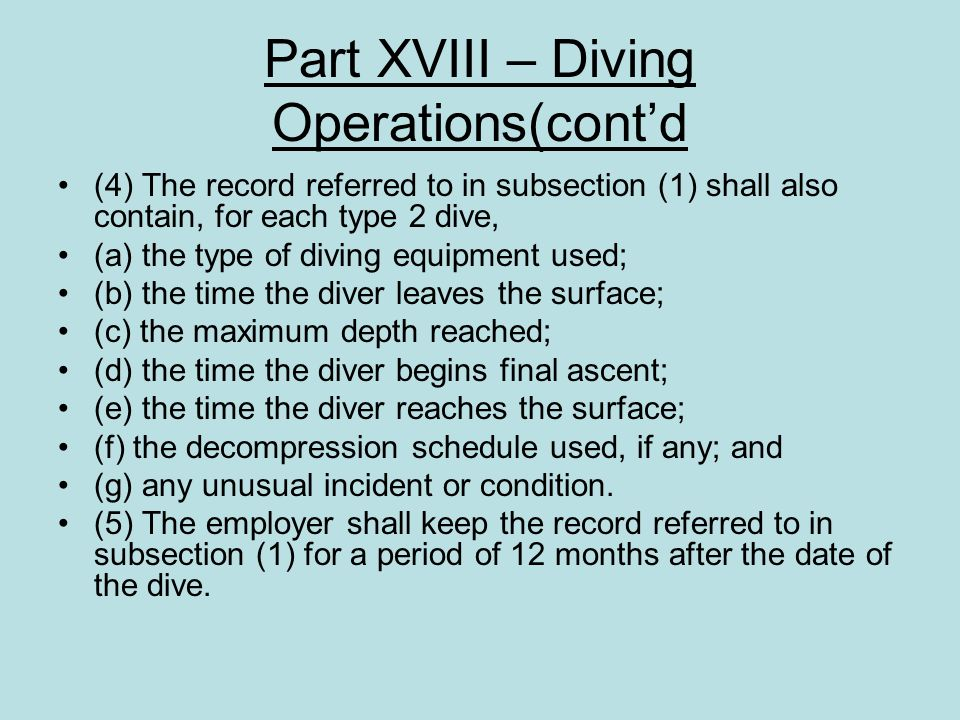 Part XVIII – Diving Operations(cont'd