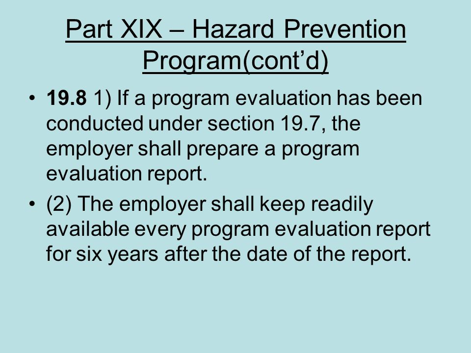 Part XIX – Hazard Prevention Program(cont'd)